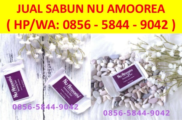 JUAL SABUN NU AMOOREA ( HP/WA: 0856 - 5844 - 9042 )
