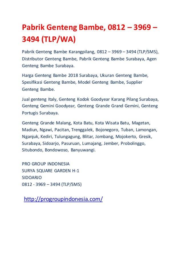 Pabrik Genteng Bambe, 0812 – 3969 – 3494 (TLP/WA) Pabrik Genteng Bambe Karangpilang, 0812 – 3969 – 3494 (TLP/SMS), Distrib...