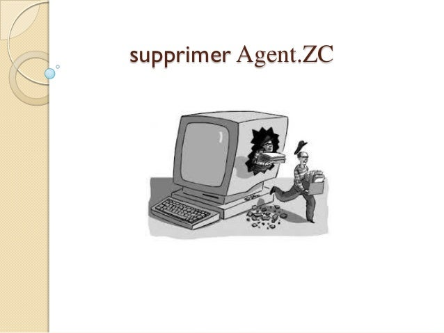 supprimer Agent.ZC