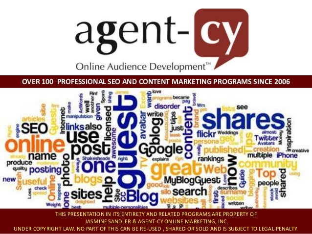 OVER 100 PROFESSIONAL SEO AND CONTENT MARKETING PROGRAMS SINCE 2006 Lead EXPERT: Jasmine Sandler SEO Consultant and Conten...