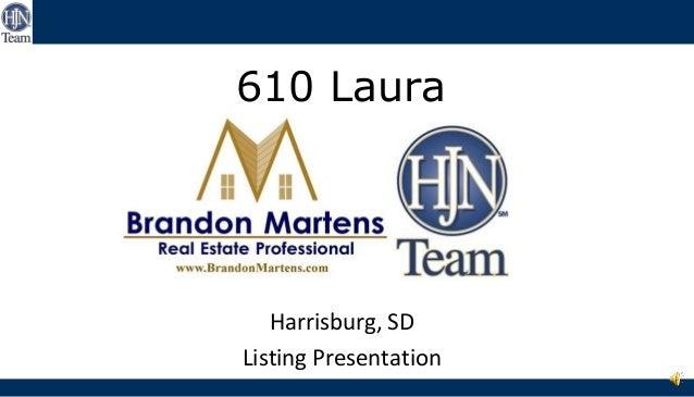 610 Laura  Harrisburg, SD Listing Presentation