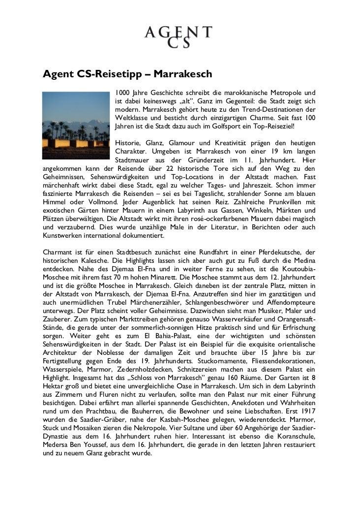 Agent CS-Reisetipp – Marrakesch                        1000 Jahre Geschichte schreibt die marokkanische Metropole und     ...