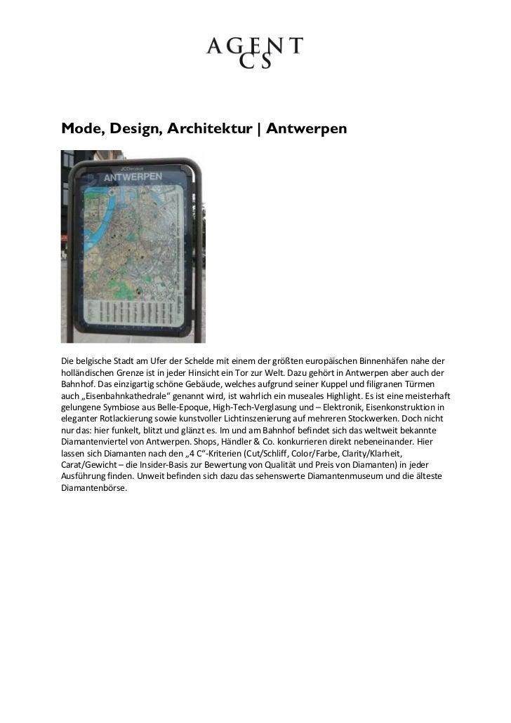 Mode, Design, Architektur | AntwerpenDie belgische Stadt am Ufer der Schelde mit einem der größten europäischen Binnenhäfe...