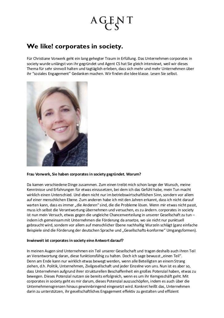 We like! corporates in society.Für Christiane Vorwerk geht ein lang gehegter Traum in Erfüllung. Das Unternehmen corporate...