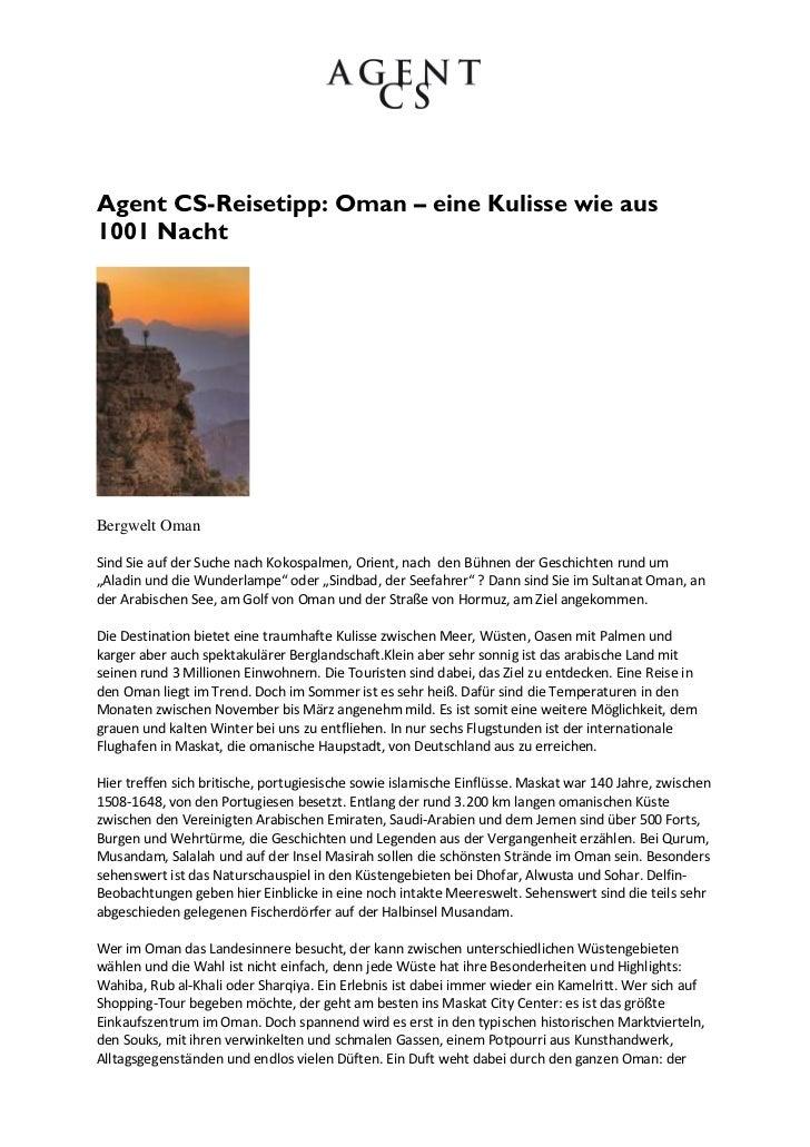 Agent CS-Reisetipp: Oman – eine Kulisse wie aus1001 NachtBergwelt OmanSind Sie auf der Suche nach Kokospalmen, Orient, nac...
