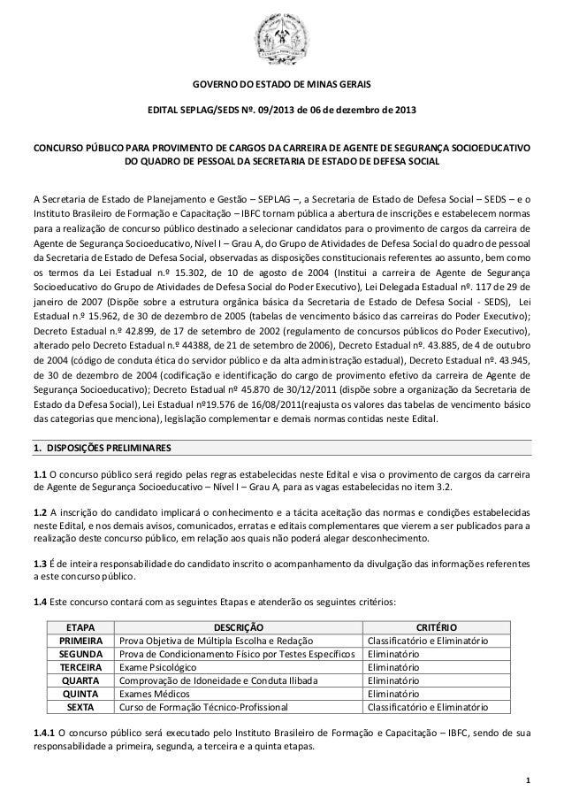 GOVERNO DO ESTADO DE MINAS GERAIS EDITAL SEPLAG/SEDS Nº. 09/2013 de 06 de dezembro de 2013  CONCURSO PÚBLICO PARA PROVIMEN...