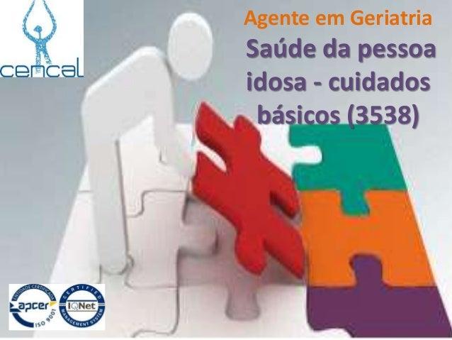 Agente em Geriatria Saúde da pessoa idosa - cuidados básicos (3538)
