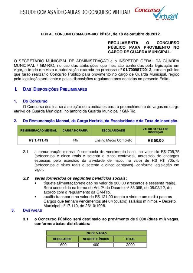 ESTUDE COM AS VÍDEO-AULAS DO CONCURSO VIRTUAL!                   EDITAL CONJUNTO SMA/GM-RIO Nº161, de 18 de outubro de 201...