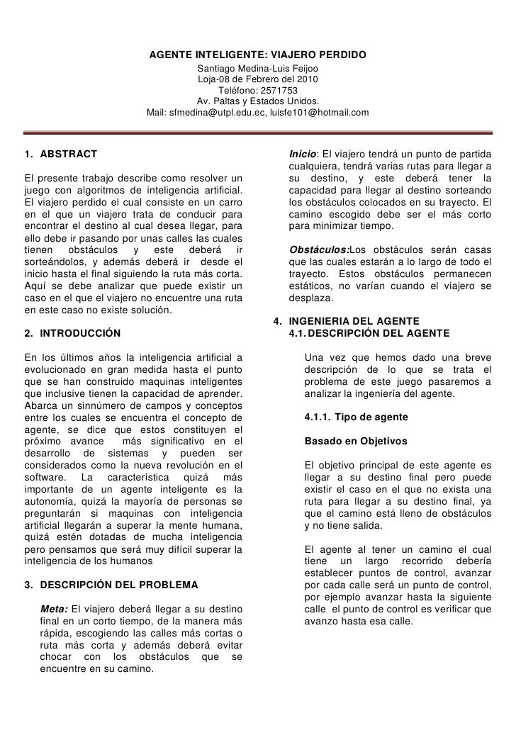 AGENTE INTELIGENTE: VIAJERO PERDIDO                                        Santiago Medina-Luis Feijoo                    ...