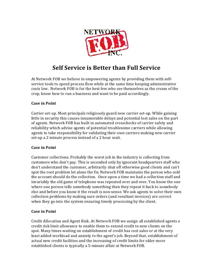 Self	  Service	  is	  Better	  than	  Full	  Service	  	  At	  Network	  FOB	  we	  believe	  in	  ...
