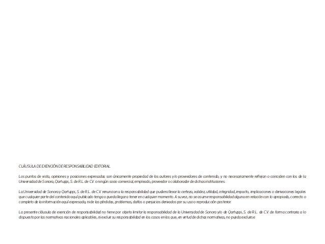 CLÁUSULA DE EXENCIÓN DE RESPONSABILIDAD EDITORIAL Los puntos de vista, opiniones y posiciones expresadas son únicamente pr...