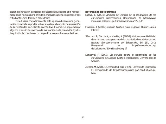 22 buzón de notas en el cual los estudiantes puedan recibir retroali- mentación no solo por parte del personal académico o...