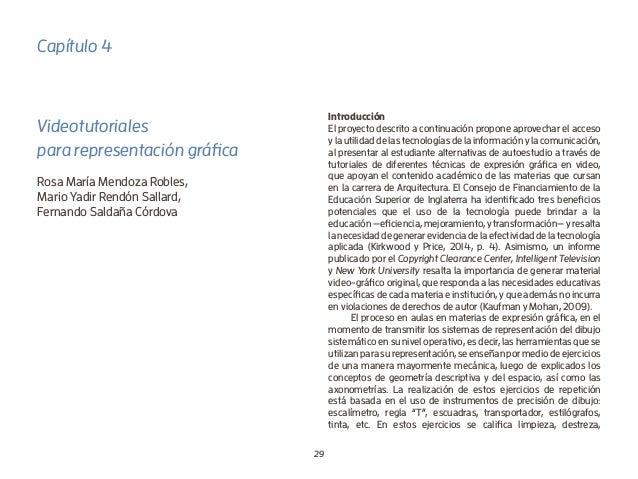 29 Capítulo 4 Videotutoriales para representación gráfica Rosa María Mendoza Robles, Mario Yadir Rendón Sallard, Fernando ...