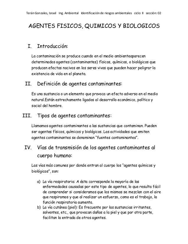 Terán Gonzales, Israel Ing. Ambiental Identificación de riesgos ambientales ciclo: II sección: 02  AGENTES FISICOS, QUIMIC...