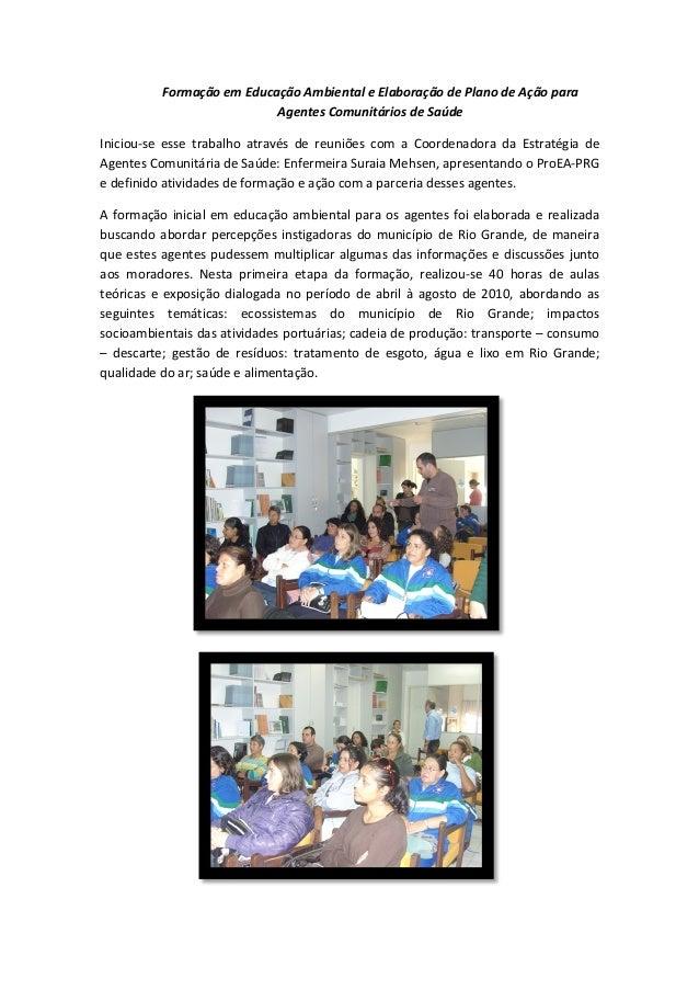 Formação em Educação Ambiental e Elaboração de Plano de Ação para Agentes Comunitários de Saúde Iniciou-se esse trabalho a...