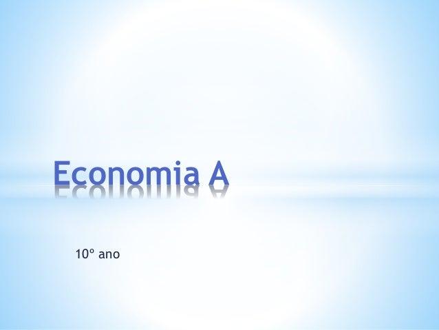 10º ano Economia A