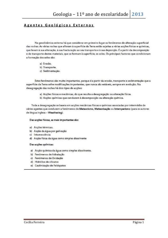 Geologia – 11º ano de escolaridade 2013Cecília Ferreira Página 1A g e n t e s G e o l ó g i c o s E x t e r n o s