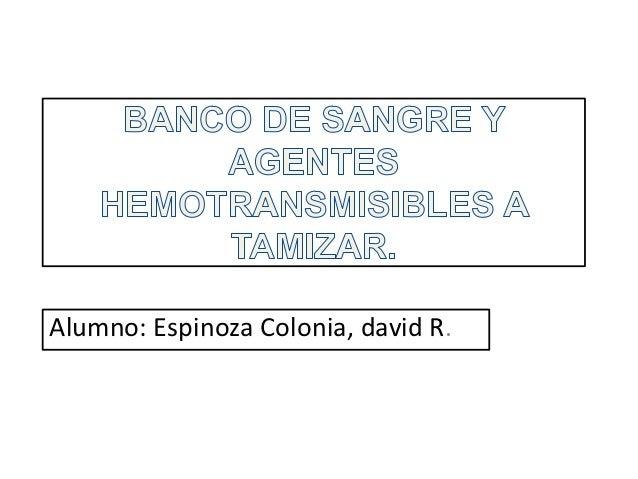 Alumno: Espinoza Colonia, david R.