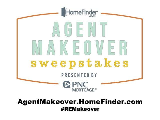 AgentMakeover.HomeFinder.com #REMakeover