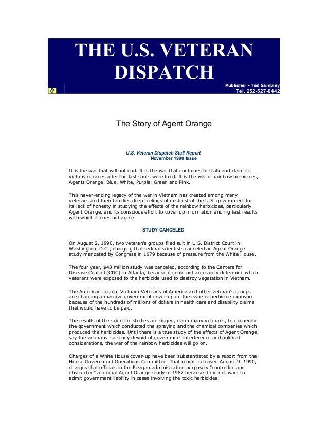 THE U.S. VETERAN DISPATCH  Publisher - Ted Sampley  Tel. 252-527-0442  The Story of Agent Orange  U.S. Veteran Dispatch St...
