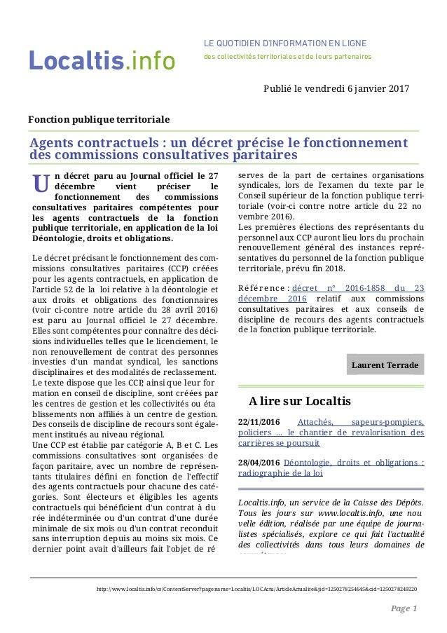 U n décret paru au Journal officiel le 27 décembre vient préciser le fonctionnement des commissions consultatives paritair...