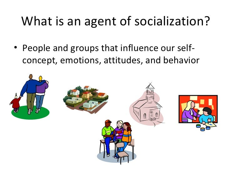 the agents of socialization The major agents of socialization are the family, the school, peer groups and media socialization is a process that starts at birth and continues through the lifespan each person learns values, beliefs and social norms through socialization this process also influences a person's identity and .
