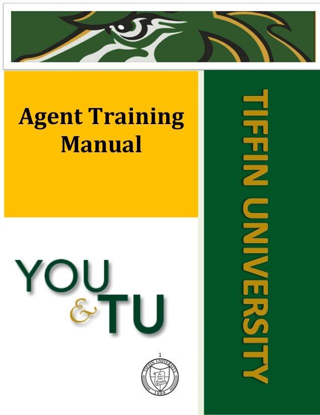 1 TIFFINUNIVERSITY Agent Training Manual