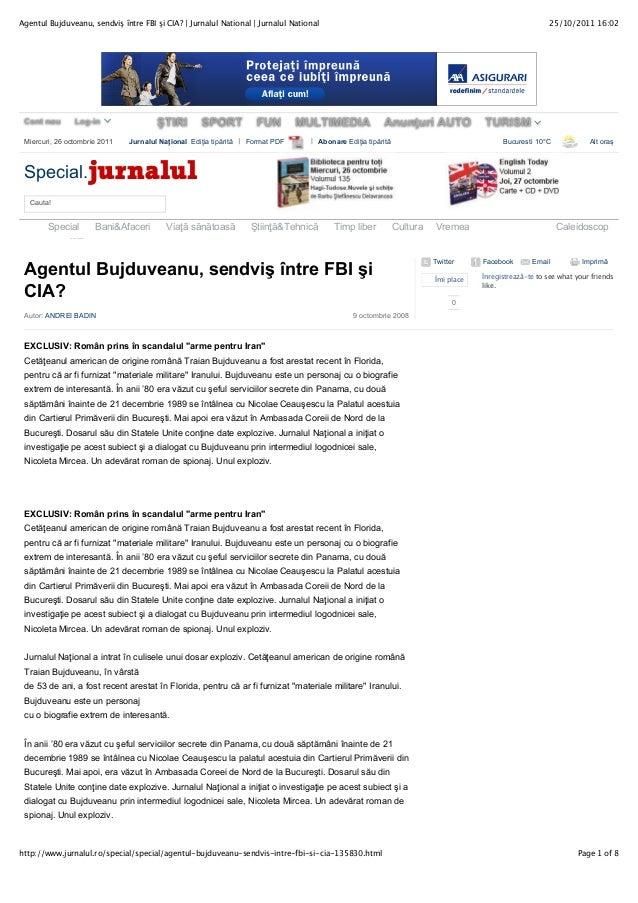 25/10/2011 16:02Agentul Bujduveanu, sendviş între FBI şi CIA? | Jurnalul National | Jurnalul National Page 1 of 8http://ww...