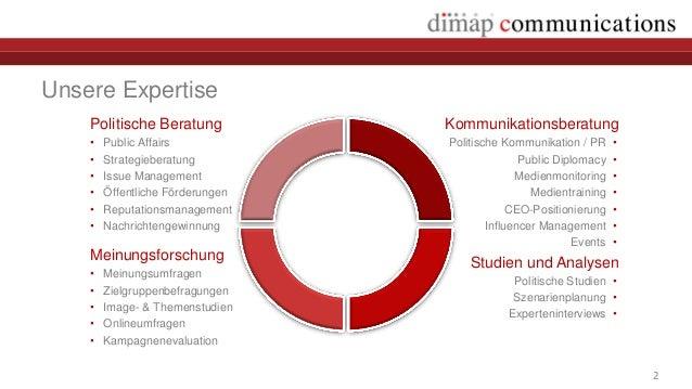 Unsere Expertise    Politische Beratung           Kommunikationsberatung    •   Public Affairs            Politische Kommu...
