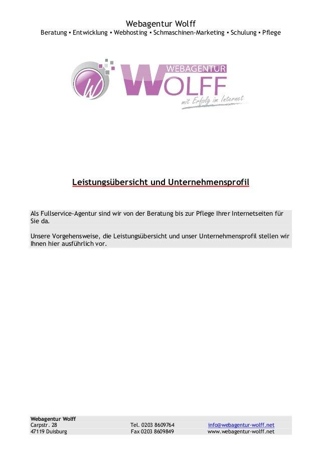 Webagentur Wolff Beratung ▪ Entwicklung ▪ Webhosting ▪ Schmaschinen-Marketing ▪ Schulung ▪ Pflege  Leistungsübersicht und ...