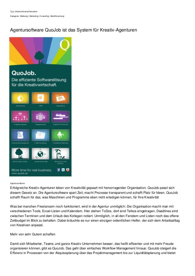 Typ: Unternehmensinformation  Kategorie: Werbung | Marketing | Consulting | Marktforschung  Agentursoftware QuoJob ist das...