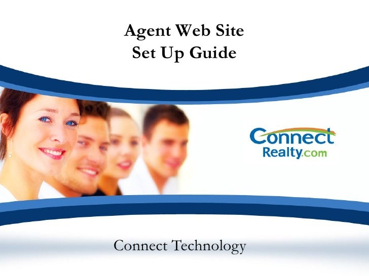 Agent Web Site   Set Up Guide     Connect Technology