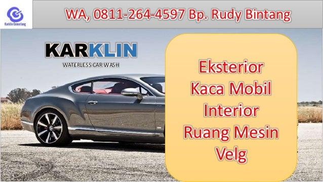 promo wa 0811 264 4597 waterless car wash surabaya waterless car. Black Bedroom Furniture Sets. Home Design Ideas