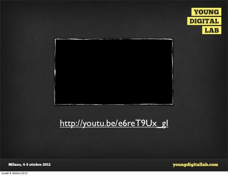 http://youtu.be/e6reT9Ux_gIlunedì 8 ottobre 2012