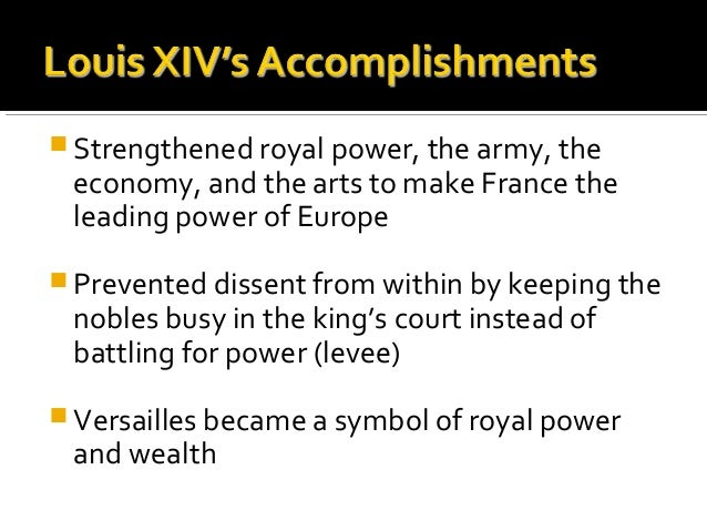 louis xiv accomplishments