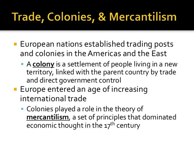decline of mercantilism 'mercantilism' is an economic doctrine that prevailed in much of europe during the 17th & 18th centuries  an essay on the causes of the decline of the foreign.