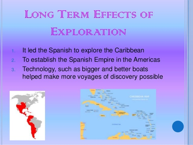 impact of the age of exploration We've explored some of america's ancient history in chapter 1, learning that indians migrated there from asia as far back as 18k years ago and that, thousands of.