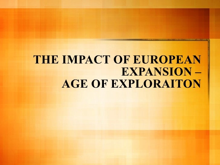 the age of exploration overview Explo at wellesley is a hands-on, creative summer camp for students entering  grades 8+9 on the campus of wellesley college, near boston, ma.