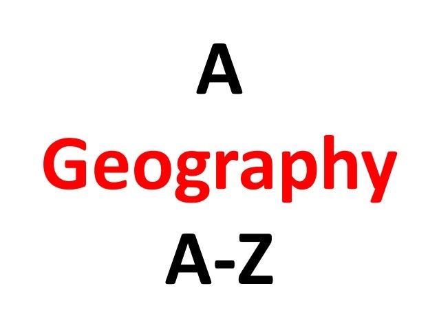 A Geography A-Z