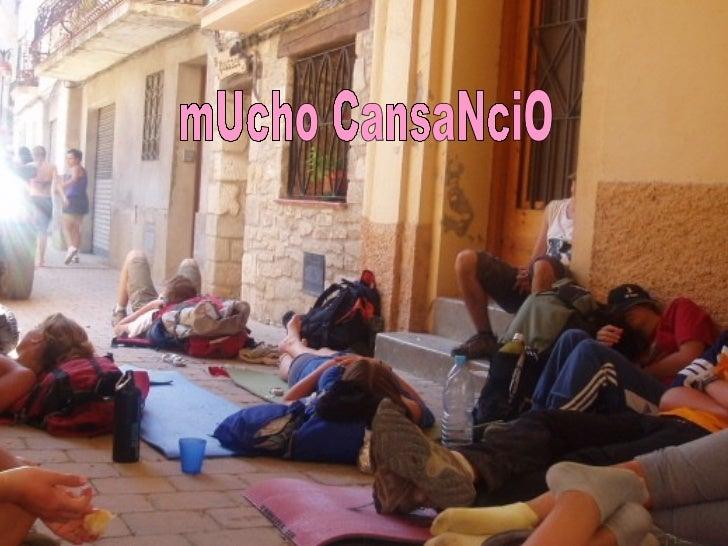 mUcho CansaNciO