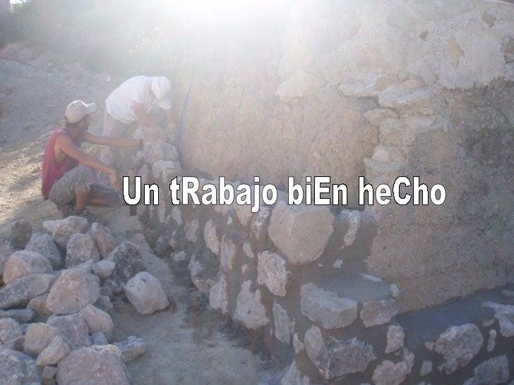 Un tRabajo biEn heCho