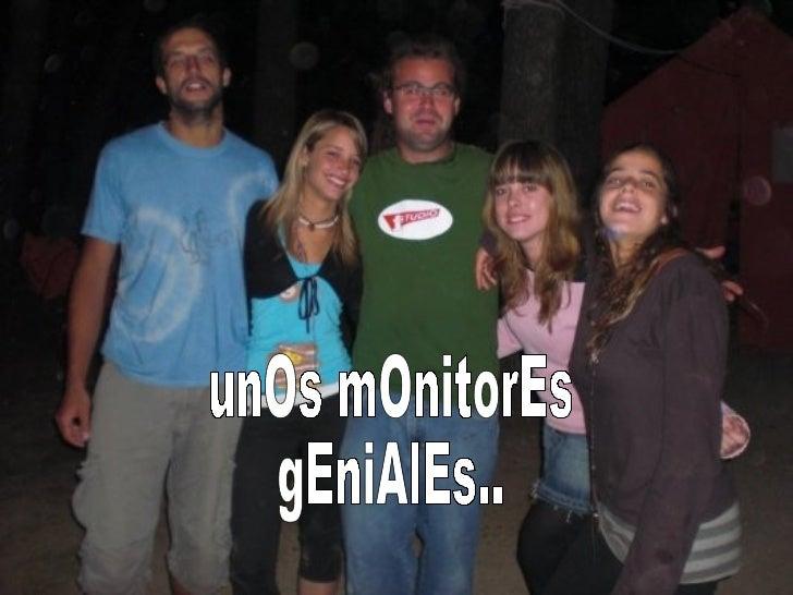 unOs mOnitorEs  gEniAlEs..