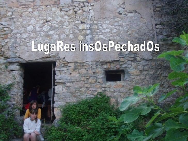 LugaRes insOsPechadOs
