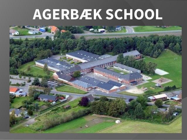 AGERBÆK SCHOOL
