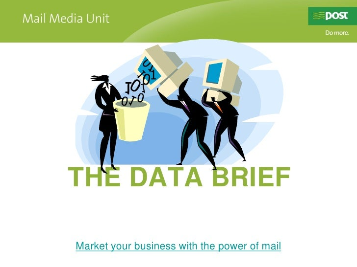 A window of opportunity for      THE DATA BRIEF     Market your business with the power of mail