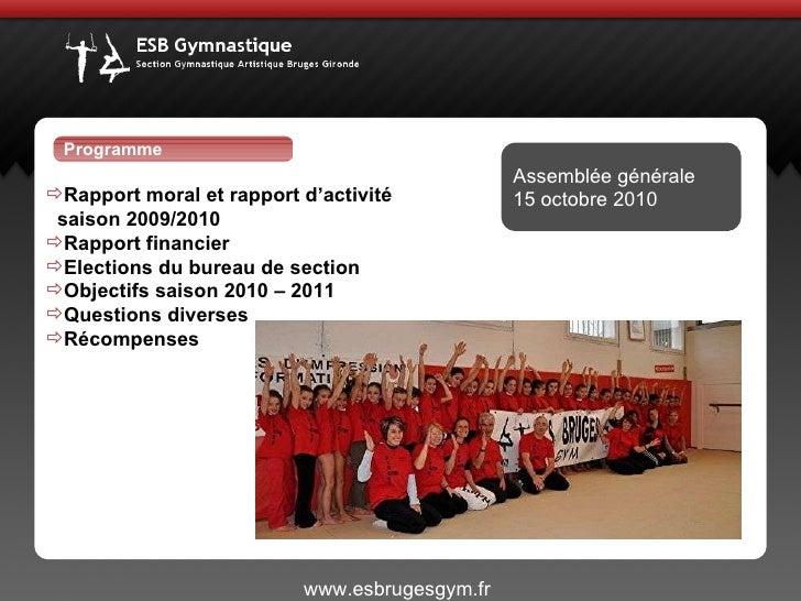 <ul><li>Rapport moral et rapport d'activité  </li></ul><ul><li>saison 2009/2010 </li></ul><ul><li>Rapport financier </li><...