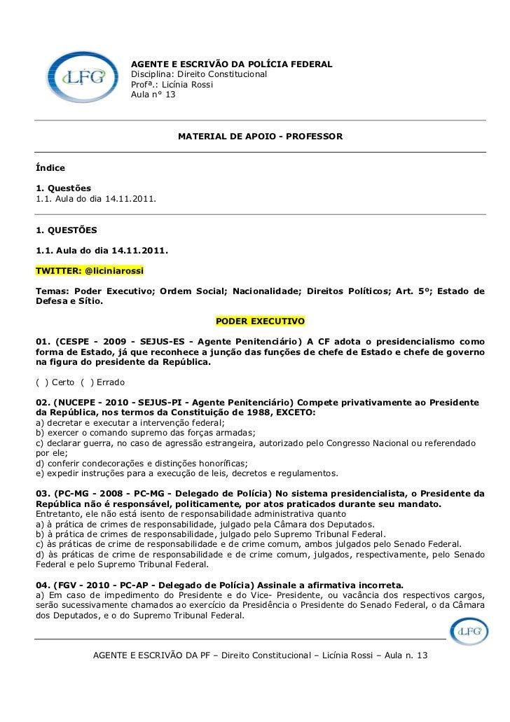 AGENTE E ESCRIVÃO DA POLÍCIA FEDERAL                       Disciplina: Direito Constitucional                       Profª....