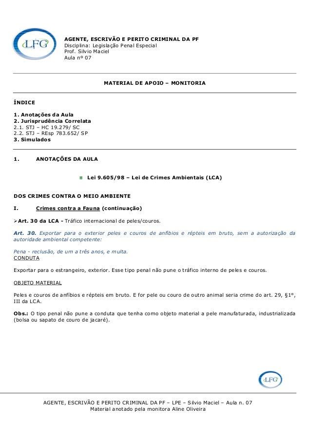 AGENTE, ESCRIVÃO E PERITO CRIMINAL DA PF                   Disciplina: Legislação Penal Especial                   Prof. S...