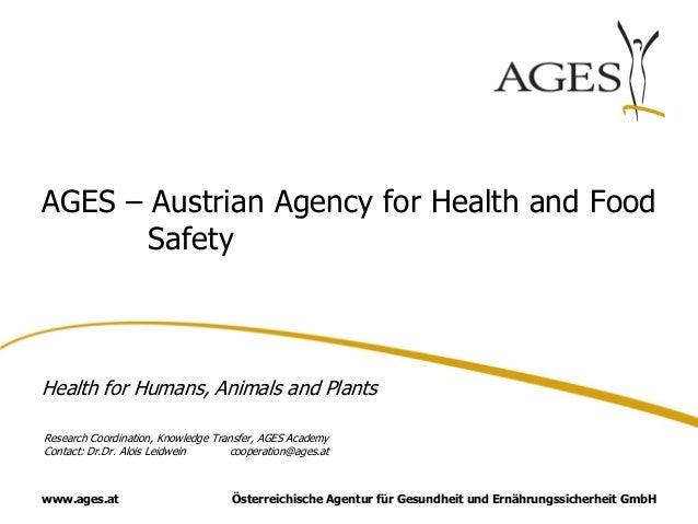 Österreichische Agentur für Gesundheit und Ernährungssicherheit GmbHwww.ages.at AGES – Austrian Agency for Health and Food...