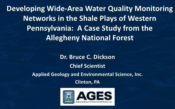 Developing Wide-Area Water Quality Monitoring    Networks in the Shale Plays of Western     Pennsylvania: A Case Study fro...